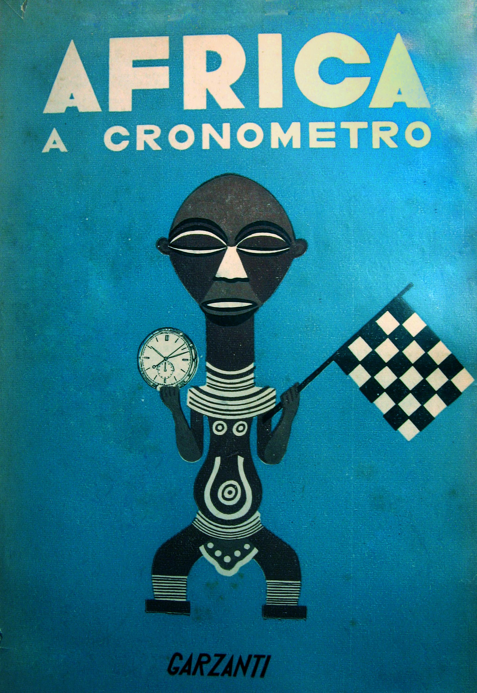 La prima edizione di Africa a Cronometro di Egisto Corradi